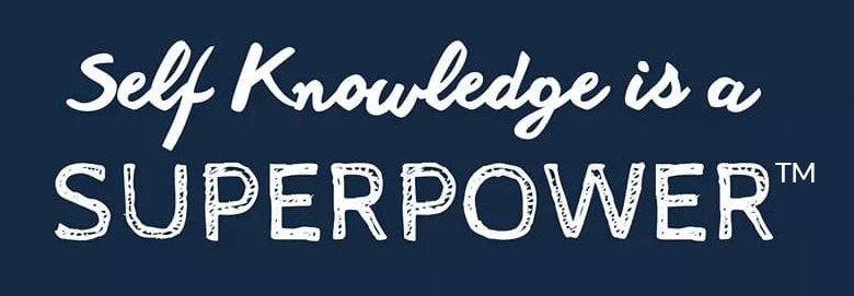 Self Knowledge is a Superpower
